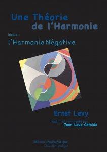 Couverture de Une Théorie de l'Harmonie, l'Harmonie Négative